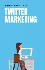 Anleitung Twitter Marketing